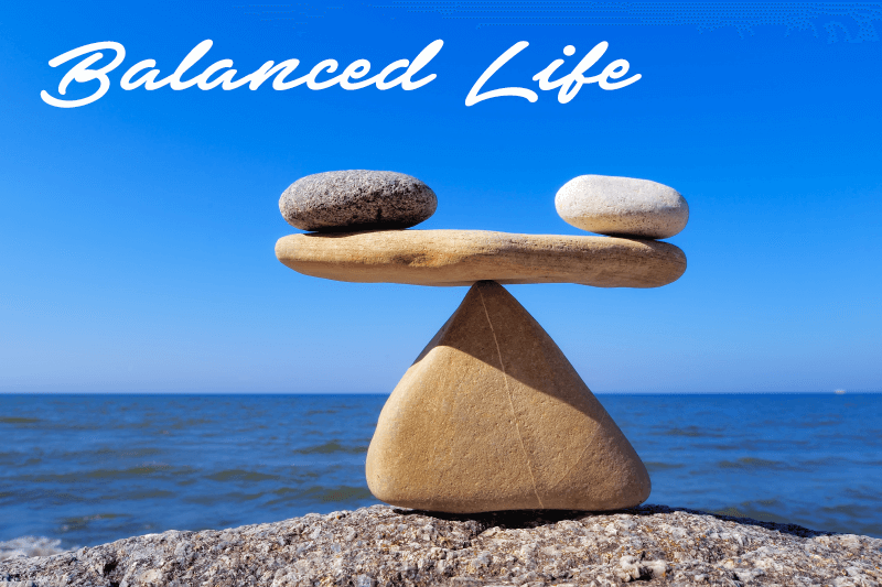 Two important elements Of Well-Balanced Life